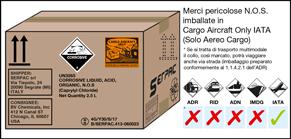 Imballaggio etichettato per merci pericolose N.O.S spedite in Cargo Aircraft Only